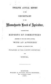 Annual report of the Secretary of the Massachusetts Board of Agriculture: Volume 12
