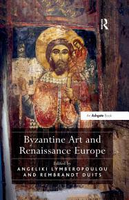 Byzantine Art and Renaissance Europe PDF