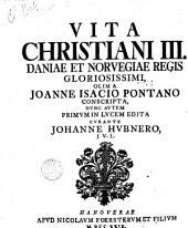 Vita Christiani III. Daniae et Norvegiae regis gloriosissimi