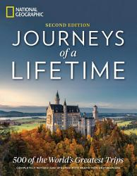 Journeys of a Lifetime  Second Edition PDF