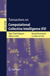 Transactions on Computational Collective Intelligence XVI