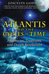 Atlantis And The Cycles Of Time Book PDF