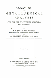 Assaying and metallurgical analysis for the use of students, chemists, and assayers