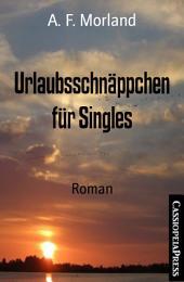 Urlaubsschnäppchen für Singles: Roman