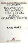 Elementos fundamentales para la crítica de la economía política: borrador 1857-1858