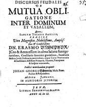 Discursus ... de mutua obligatione inter dominum et vasallum