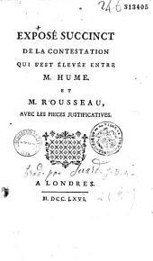 Exposé succinct de la contestation qui s'est élevé entre M. Hume et M. Rousseau, avec les pièces justificatives