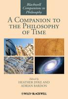 A Companion to the Philosophy of Time PDF