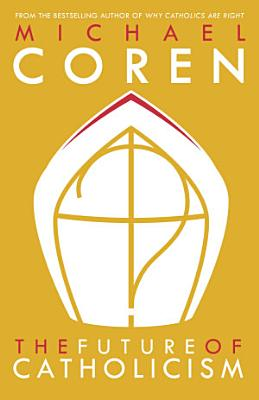 The Future of Catholicism PDF