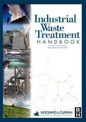 Industrial Waste Treatment Handbook: Edition 2