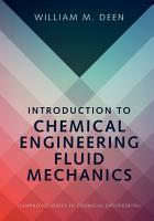 Introduction to Chemical Engineering Fluid Mechanics PDF