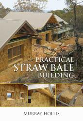 Practical Straw Bale Building PDF