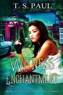 Witness Enchantment PDF