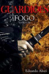 Fogo – Livro 1