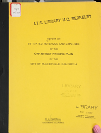 Report on Estimated Revenues and Expenses of the Off street Parking Plan of the City of Placerville  California