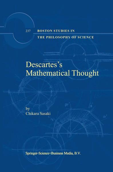 Download Descartes   s Mathematical Thought Book