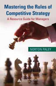 Mastering the Rules of Competitive Strategy Book