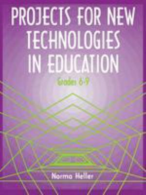 Projects for New Technologies in Education