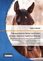 Therapeutisches Reiten bei Kindern mit einer Autismus Spektrum St  rung PDF
