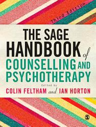 The Sage Handbook Of Counselling And Psychotherapy Book PDF