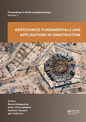 Geotechnics Fundamentals and Applications in Construction