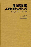 Re imagining Ukrainian Canadians PDF