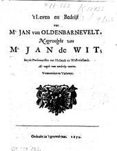 't Leven en bedrijf van Mr. Jan van Oldenbarnevelt, nagevolght van mr. Jan de Wit: Volume 1