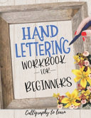 Hand Lettering Workbook for Beginners  Calligraphy to Learn  Book
