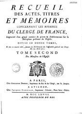 Recueil des actes, titres et mémoires concernant les affaires du clergé de France... par M. Lemerre, aidé par son fils (mort en 1763)
