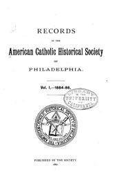 Records of the American Catholic Historical Society of Philadelphia: Volume 1