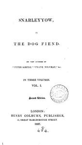 Snarleyyow, or The dog fiend, by the author of 'Peter Simple'.