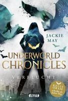 Underworld Chronicles   Verflucht PDF