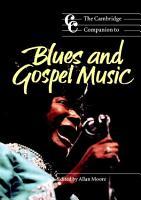 The Cambridge Companion to Blues and Gospel Music PDF