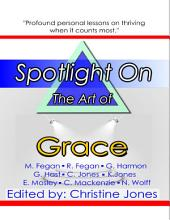Spotlight On the Art of Grace