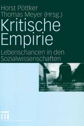 Kritische Empirie: Lebenschancen in den Sozialwissenschaften. Festschrift für Rainer Geißler