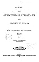 Report of the Superintendent of Insurance of the Dominion of Canada for the Year Ending 31st December     PDF