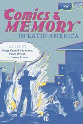 Comics and Memory in Latin America