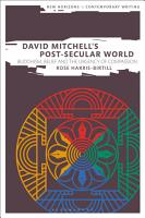 David Mitchell s Post Secular World PDF