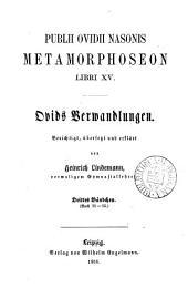 Publii Ovidii Nasonis opera. Ovids Werke, berichtigt, übers. und erklärt von H. Lindemann. [With] Index zu Ovids Verwandlungen