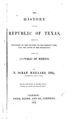 The History of the Republic of Texas