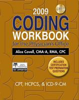2009 Coding Workbook for the Physician s Office PDF