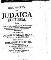 Disquisitio de Judaica ecclesia