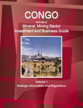 Congo Mineral & Mining Sector Investment and Business Guide