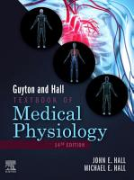 Guyton and Hall Textbook of Medical Physiology E Book PDF