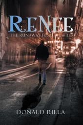 Renee - the Runaway Foster Child