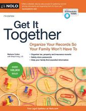 Get It Together: Organize Your Records So Your Family Won't Have To, Edition 7