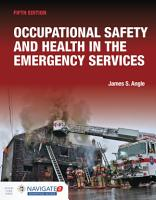 Occupational Safety and Health in the Emergency Services Includes Navigate Advantage Access PDF