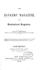 The Bankers Magazine: Volume 14