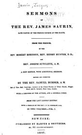 Sermons of the Rev. James Saurin, Late Pastor of the French Church at the Hague: Volume 1