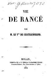 Vie de Rancé par le v. te de Chateaubriand